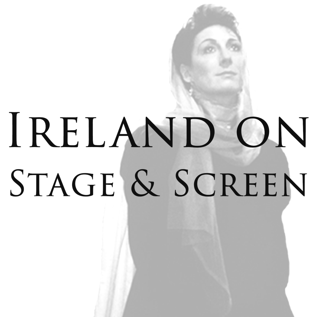 Ireland on Satge and Screen