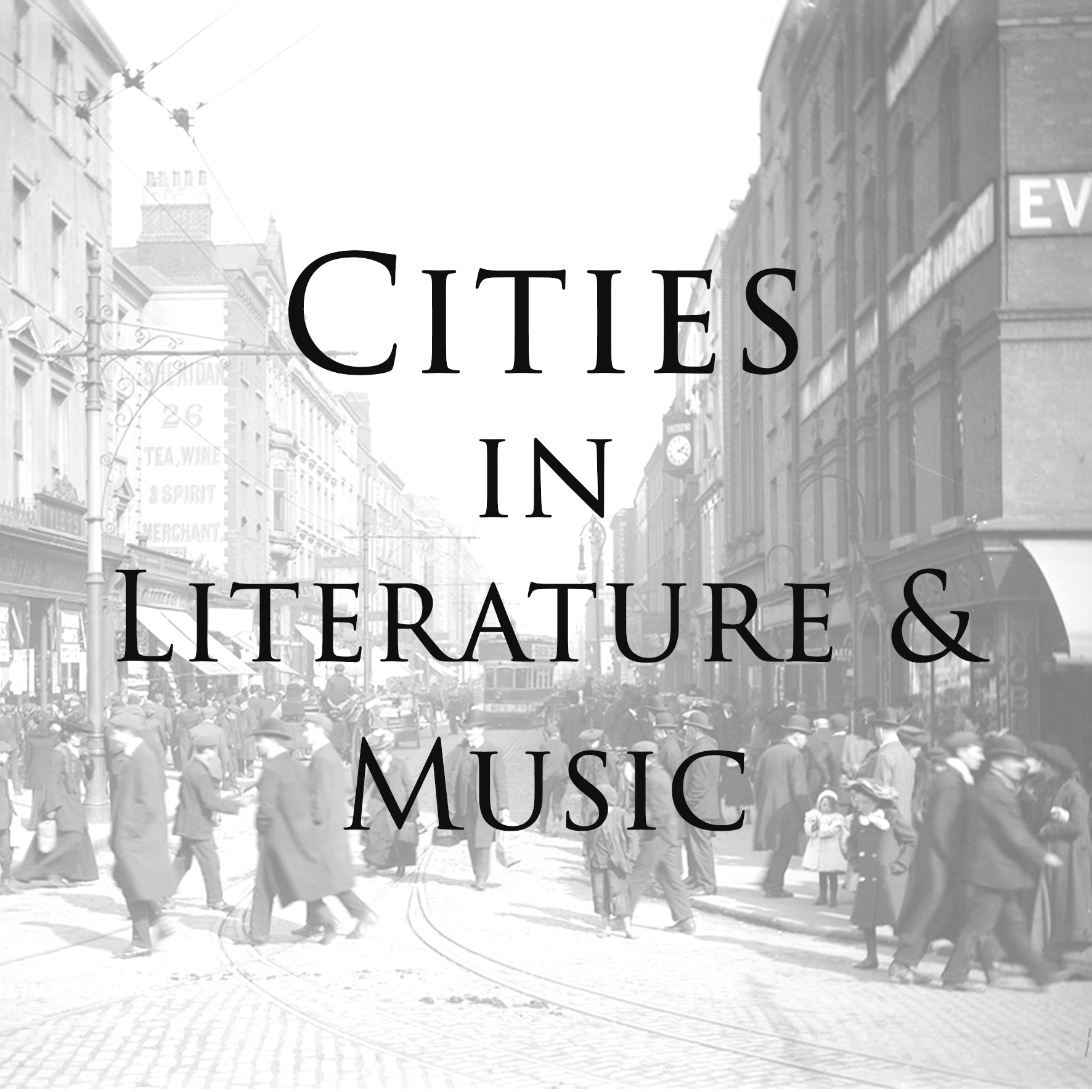 Cities in Literature and Music Autumn - Winter 2018 Updated Image